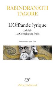 L'OFFRANDE LYRIQUE / LA CORBEILLE DE FRUITS