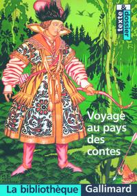 VOYAGE AU PAYS DES CONTES ANTHOLOGIE