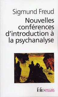 NOUVELLES CONFERENCES D'INTRODUCTION A LA PSYCHANALYSE