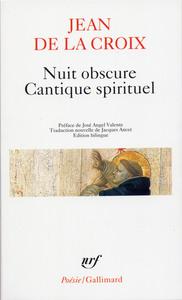 NUIT OBSCURE - CANTIQUE SPIRITUEL ET AUTRES POEMES