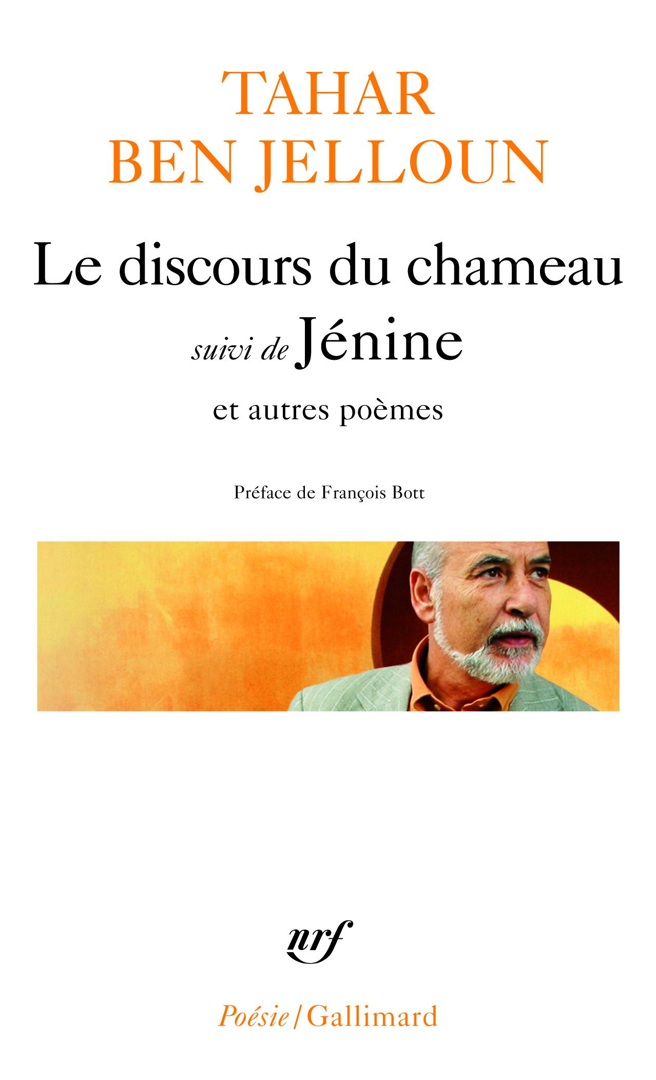 LE DISCOURS DU CHAMEAU SUIVI DE JENINE ET AUTRES POEMES