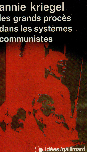 Les Grands proccs dans les systcmes communistes