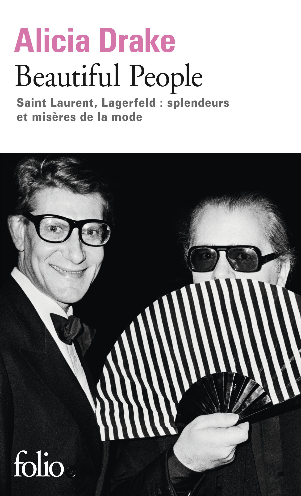 BEAUTIFUL PEOPLE (SAINT LAURENT, LAGERFELD : SPLENDEURS ET MISE
