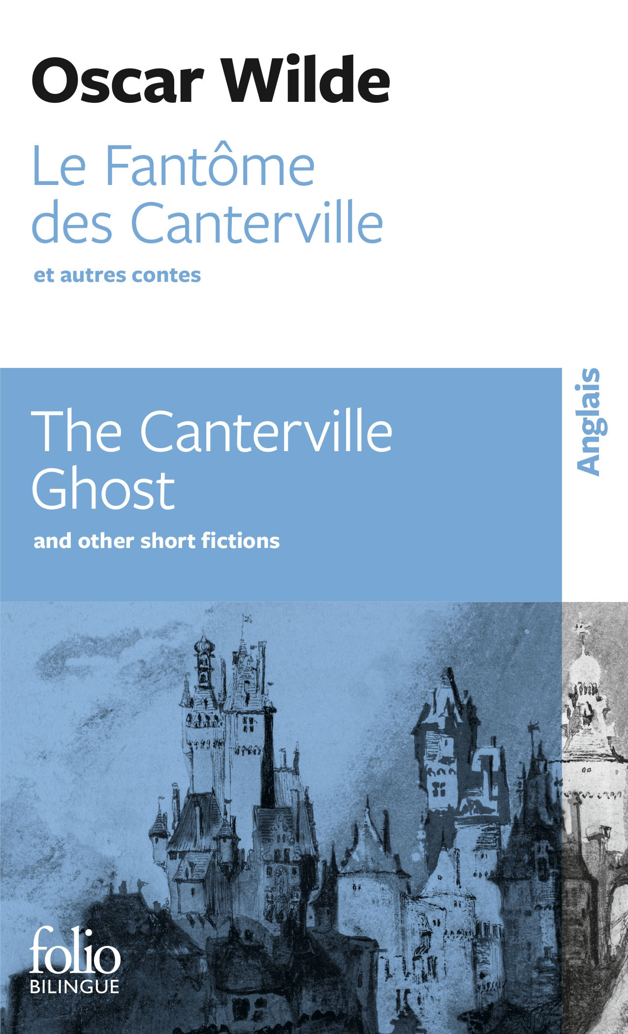 THE CANTERVILLE GHOST AND OTHER SHORT FICTIONS
