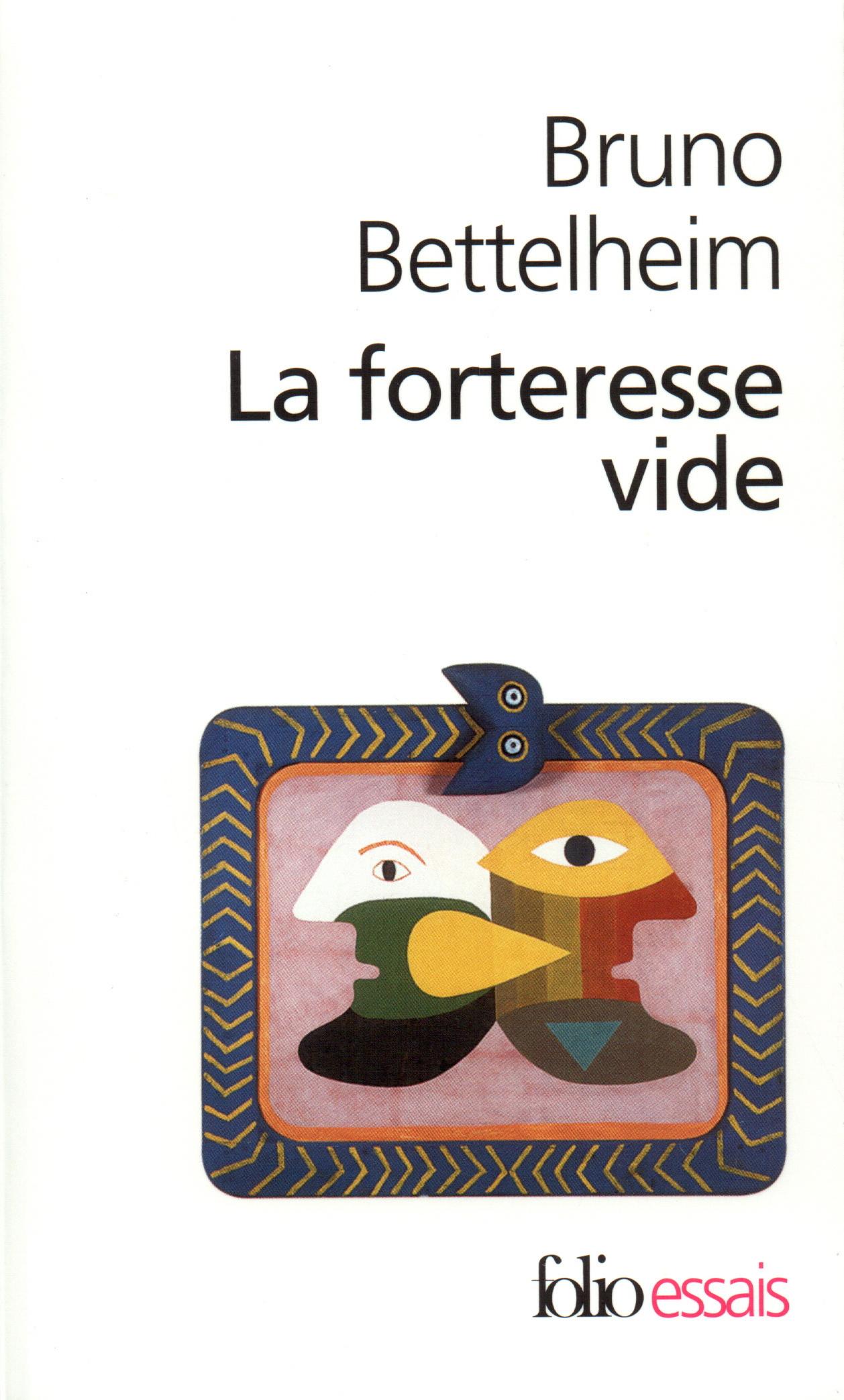 LA FORTERESSE VIDE