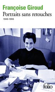 PORTRAITS SANS RETOUCHES 1945-1955
