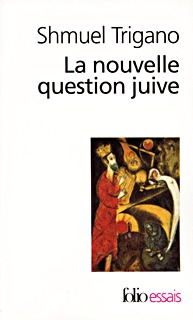 LA NOUVELLE QUESTION JUIVE