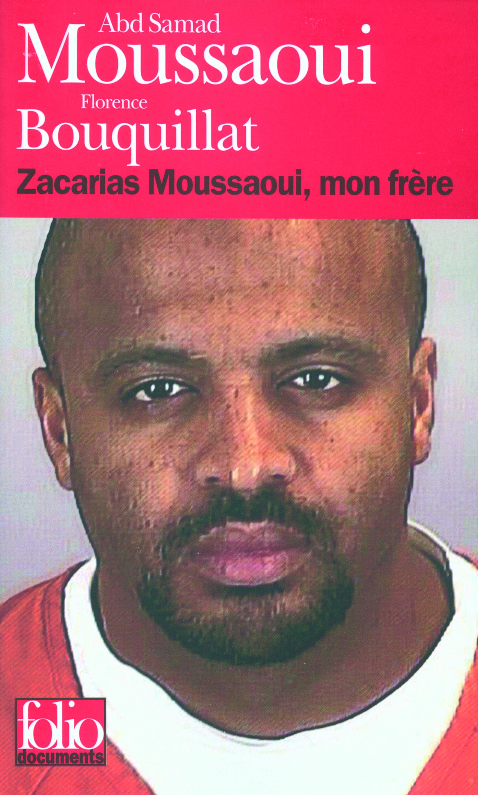 ZACARIAS MOUSSAOUI, MON FRERE