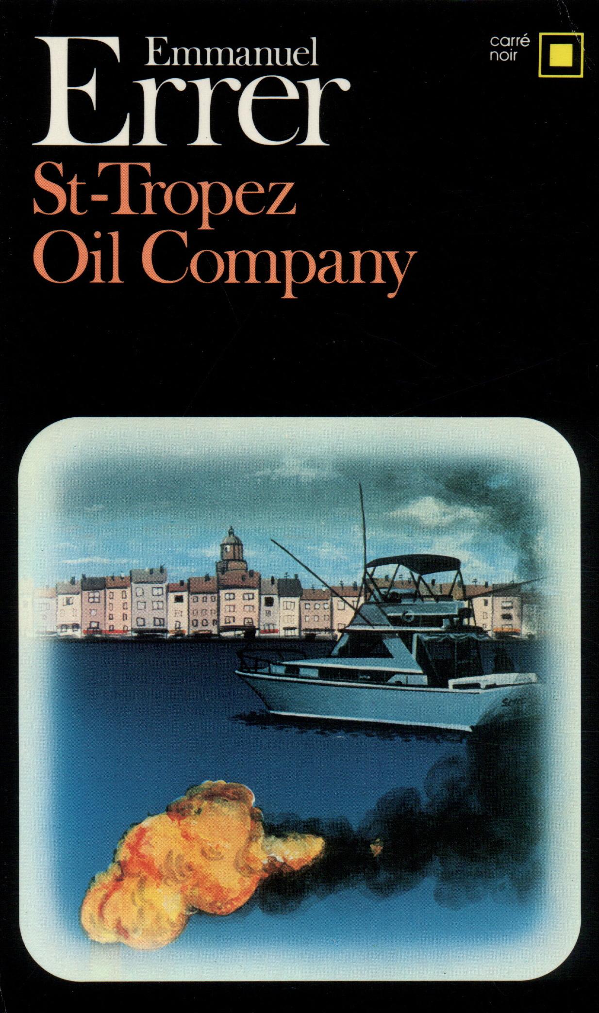 S -TROPEZ OIL COMPANY