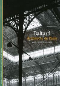 BALTARD, ARCHITECTE DE PARIS