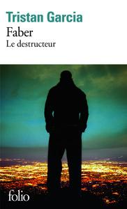 FABER LE DESTRUCTEUR