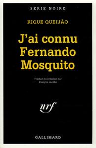 J'AI CONNU FERNANDO MOSQUITO