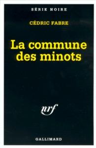 LA COMMUNE DES MINOTS