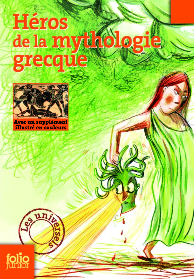 FOLIO JUNIOR LES UNIVERSELS - HEROS DE LA MYTHOLOGIE GRECQUE
