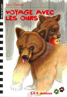 S.O.S. ANIMAUX, 18 : VOYAGE AVEC LES OURS