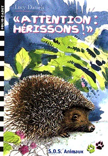 """ATTENTION : HERISSON !"""