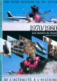 1970/1980 LES ANNEES DE DOUTE