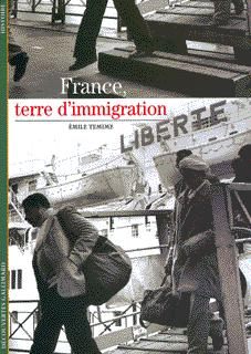 FRANCE, TERRE D'IMMIGRATION