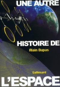 UNE AUTRE HISTOIRE DE L'ESPACE