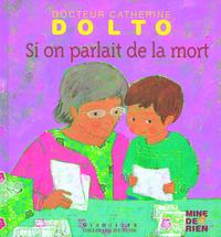 SI ON PARLAIT DE LA MORT