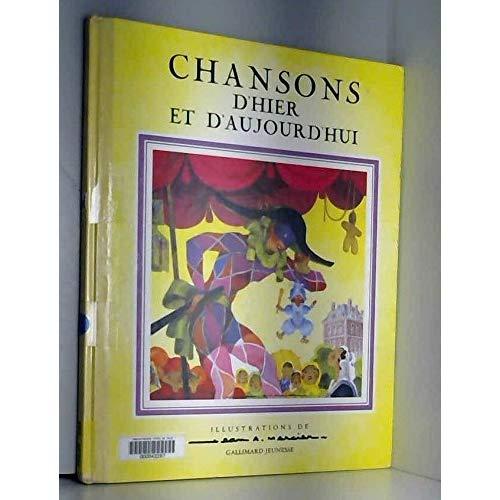 CHANSONS D'HIER ET D'AUJOURD'HUI
