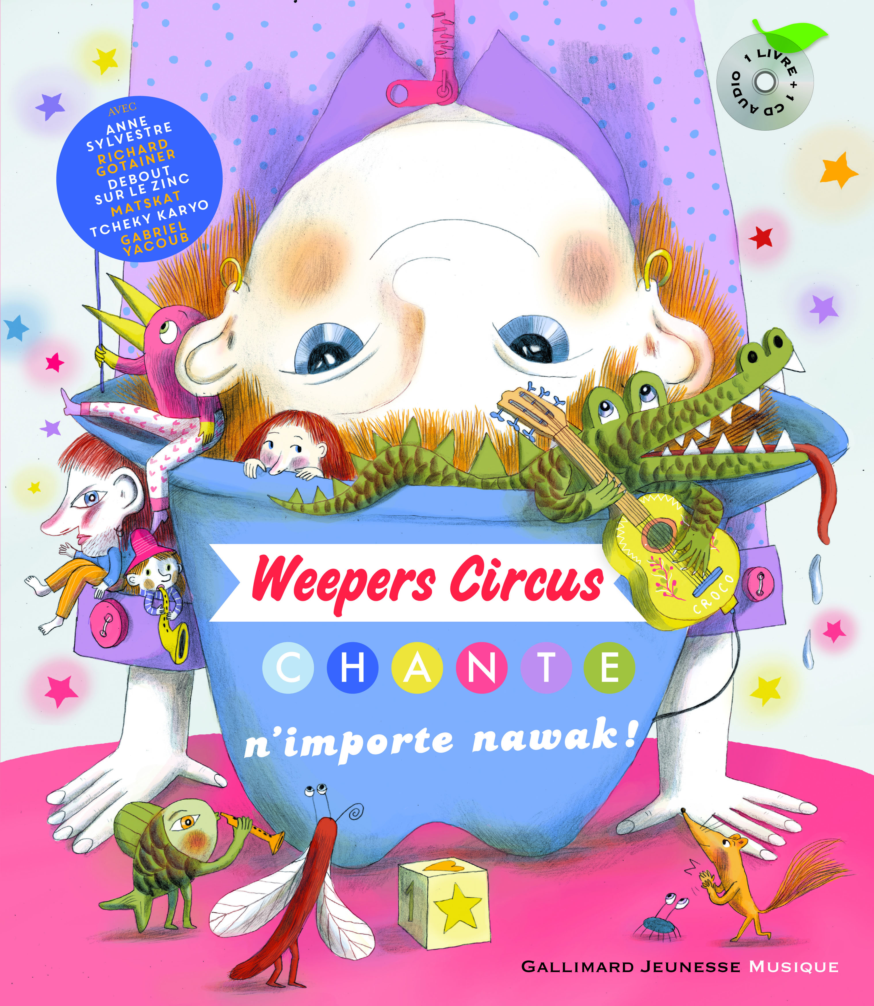 WEEPERS CIRCUS CHANTE N'IMPORTENAWAK! LIVRE-CD