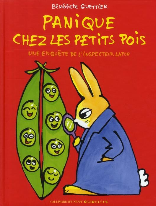 PANIQUE CHEZ LES PETITS POIS - UNE ENQUETE DE L'INSPECTEUR LAPOU