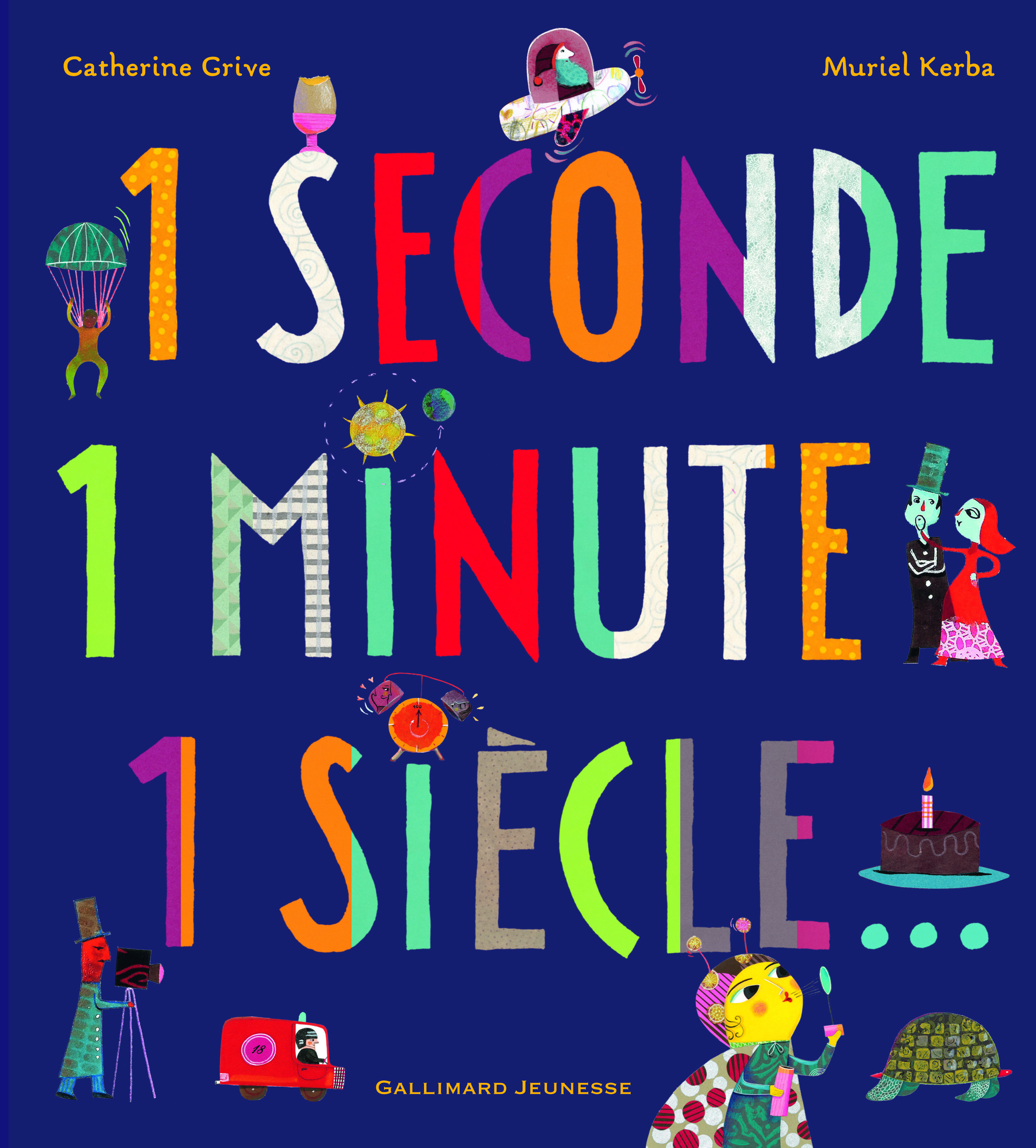 1 SECONDE 1 MINUTE 1 SIECLE