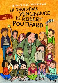 LA TROISIEME VENGEANCE DE ROBERT POUTIFARD