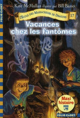 VACANCES CHEZ LES FANTOMES