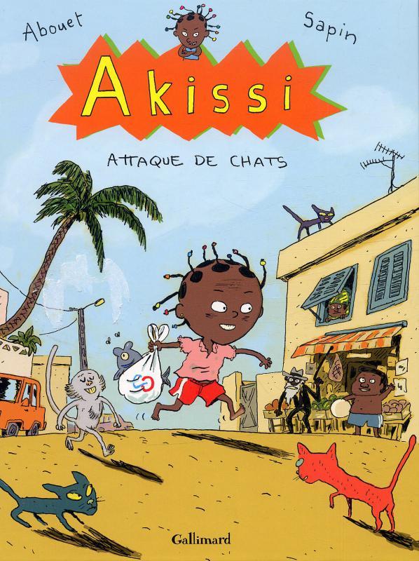 AKISSI, 1 : AKISSI - ATTAQUE DE CHATS