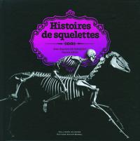 HISTOIRES DE SQUELETTES