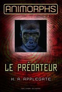 ANIMORPHS 5 (LE PREDATEUR)