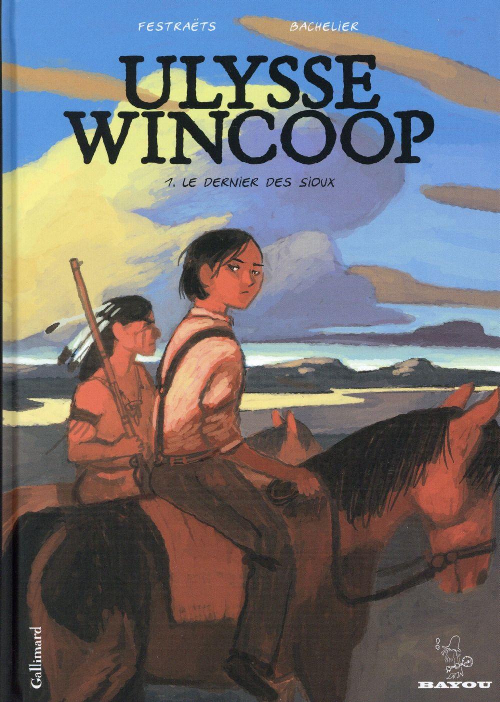 ULYSSE WINCOOP (TOME 1-LE DERNIER DES SIOUX)