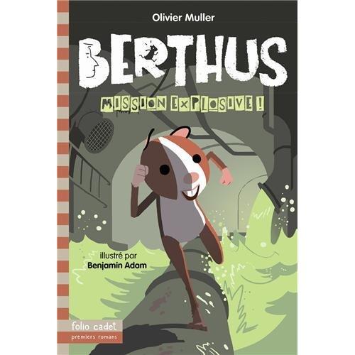 BERTHUS, 2 : MISSION EXPLOSIVE !