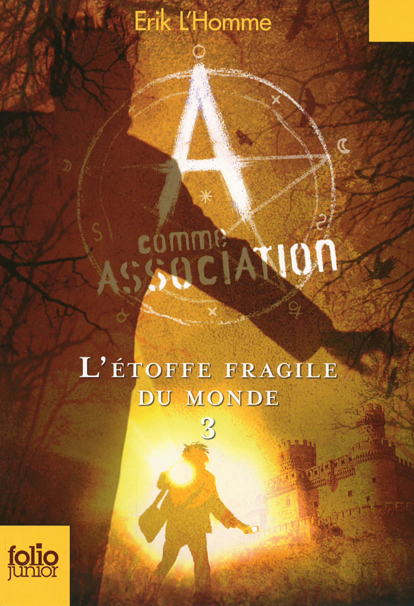 A COMME ASSOCIATION, 3 : L'ETOFFE FRAGILE DU MONDE