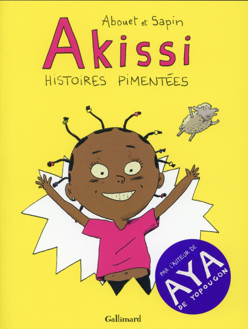 BANDES DESSINEES HORS COLLECTION - AKISSI - HISTOIRES PIMENTEES