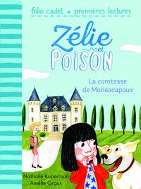 ZELIE ET POISON 2 - LA COMTESSE DE MONSACAPOUX
