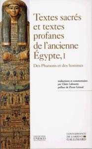 TEXTES SACRES ET TEXTES PROFANES DE L'ANCIENNE EGYPTE T1