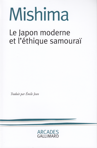 LE JAPON MODERNE ET L'ETHIQUE SAMOURAI - LA VOIE DU HAGAKURE