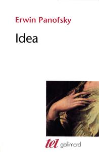 IDEA CONTRIBUTION A L'HISTOIRE DU CONCEPT DE L'ANCIENNE THEORIE DE L'ART