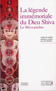 LA LEGENDE IMMEMORIALE DU DIEU SHIVA LE SHIVA-PURANA