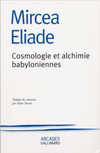 COSMOLOGIE ET ALCHIMIE BABYLONIENNES