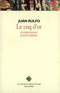 LE COQ D'OR ET AUTRES TEXTES POUR LE CINEMA