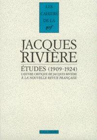 """ETUDES L'OEUVRE CRITIQUE DE JACQUES RIVIERE A """"LA NOUVELLE REVUE FRANCAISE"""", 1909-1924"""