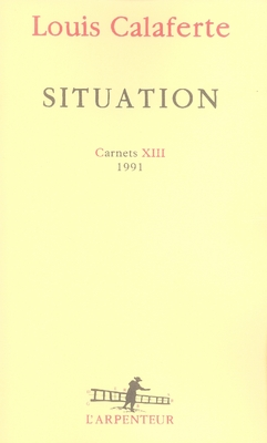 CARNETS, XIII : SITUATION - (1991)
