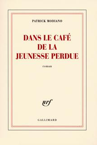 DANS LE CAFE DE LA JEUNESSE PERDUE ROMAN