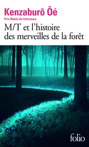 M-T ET L'HISTOIRE DES MERVEILLES DE LA FORET