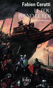 LE BATARD DE KOSIGAN, II : LE FOU PREND LE ROI