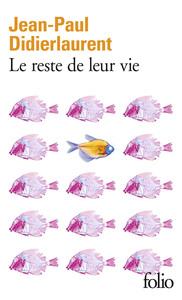 LE RESTE DE LEUR VIE